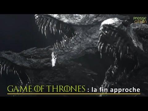 Game of Thrones : la fin approche