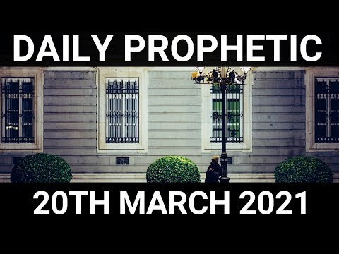 Daily Prophetic 20 March 2021 1 of 7