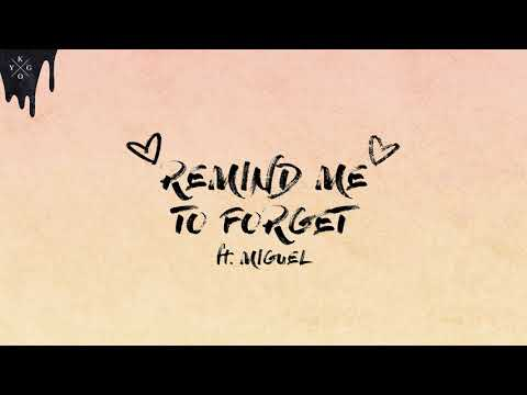 Kygo & Miguel - Remind Me To Forget [Ultra Music] - UC4rasfm9J-X4jNl9SvXp8xA