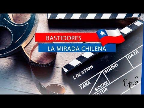 Bastidores (Backstage) de La Mirada Chilena - Ep. 6