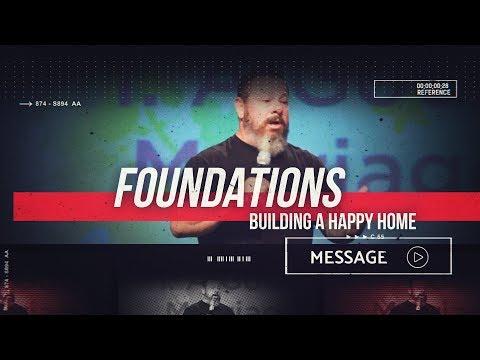 June 15th -  DestinyYUMA - Foundations: Building a Happy Home
