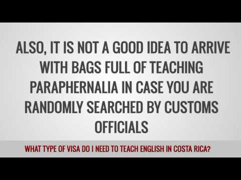 video about the visa type you need to work as a TEFL teacher in Costa Rica