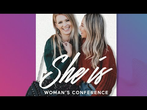 She Is  Women's Gathering  December 2019