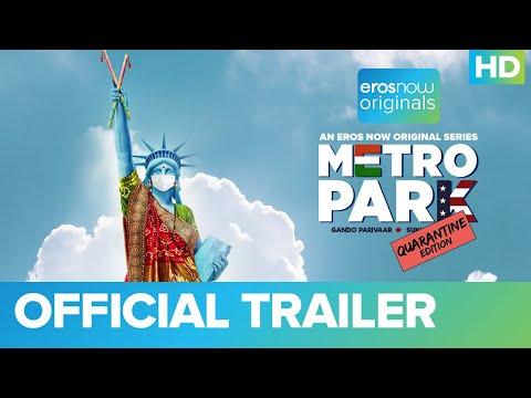 Metro Park - Quarantine Edition Official Trailer | An Eros Now Original Series | Streaming Now