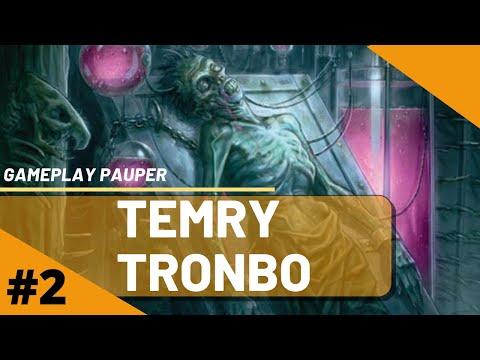 TEMYR TRONBO 2 - ENDGAME!!! [GAMEPLAY PAUPER 2020]