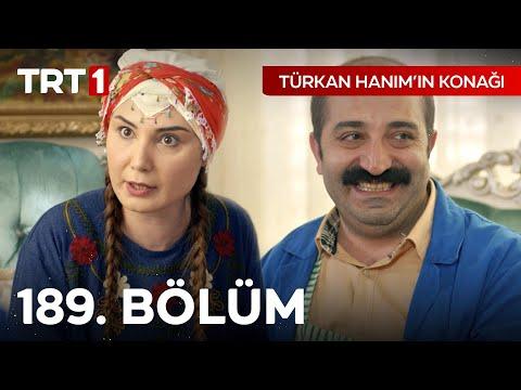 Türkan Hanım'ın Konağı 189. Bölüm