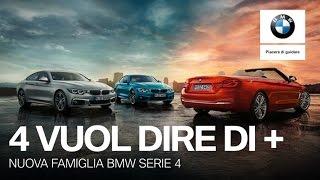 4 Vuol dire di +. Nuova famiglia BMW Serie 4.