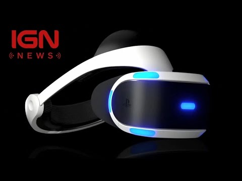 PlayStation VR Price, Release Window Announced - IGN News - UCKy1dAqELo0zrOtPkf0eTMw