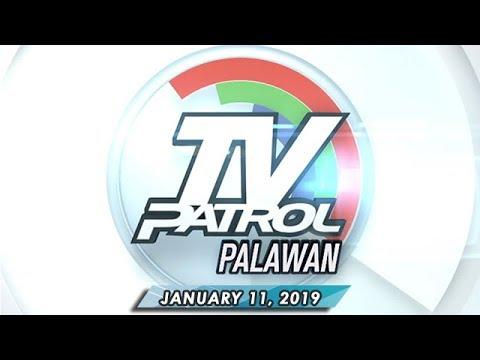 TV Patrol Palawan - January 11, 2019