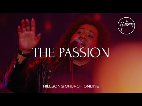 The Passion (Church Online) - Hillsong Worship