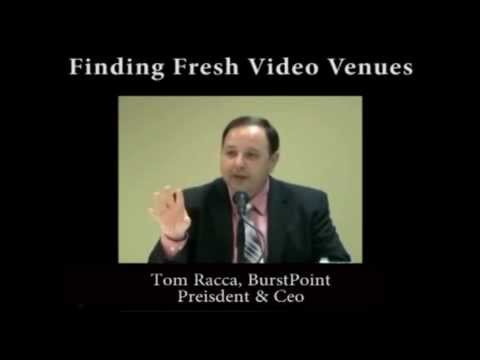 Tom Racca: Finding Fresh Video Venues