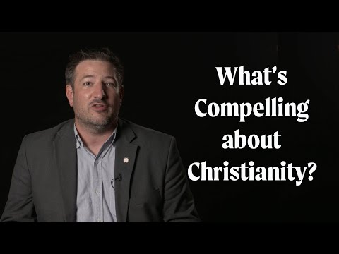 Whats Compelling about Christianity to Non-Believers?