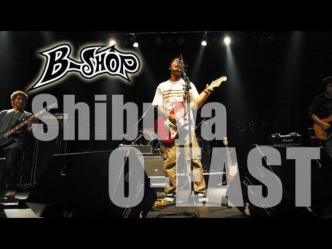 B-SHOP - Shibuya O-EAST LIVE 2004