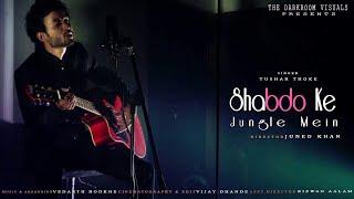 Shabdo Ke Jungle Mein  - tushar_beats , Folk