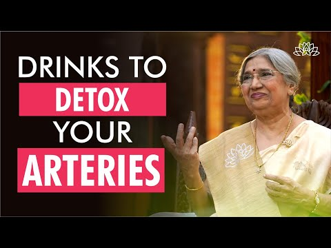 Detox your arteries with this drink   Dr. Hansaji Yogendra