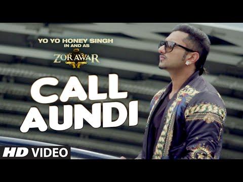 CALL AUNDI LYRICS - Yo Yo Honey Singh | Zorawar