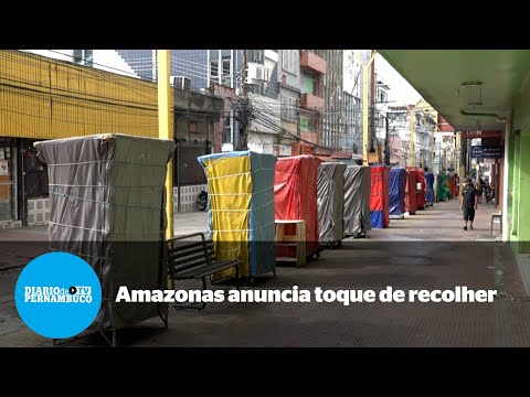 Amazonas anuncia toque de recolher