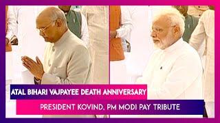 Atal Bihari Vajpayee 1st Death Anniversary: President Ram Nath Kovind, PM Narendra Modi Pay Tribute