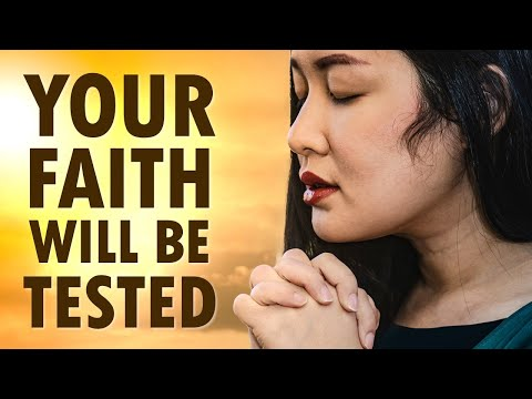 Your FAITH Will be TESTED - Morning Prayer