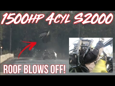 1500HP 4cyl S2000 BLOWS ROOF OFF at 190MPH!