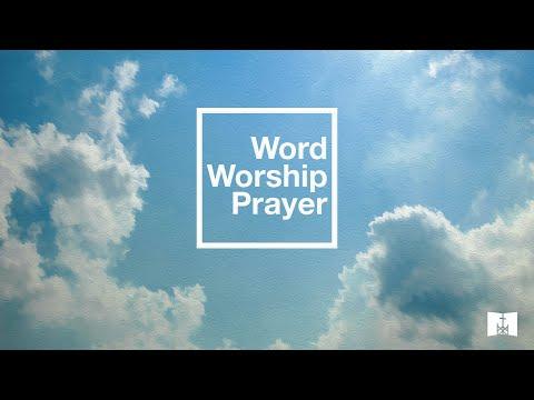 Wednesday WWP-02/03/2021-Full Service- Session 4 Core Values - Prayer - Christ Church Nashville