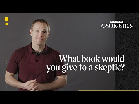 What Book Would You Give to a Skeptic?