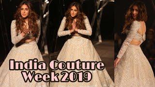 Sara Ali Khan's Most Graceful Rampwalk | India Couture Week 2019