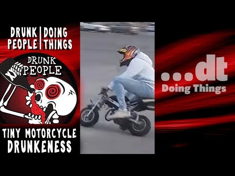 TINY MOTORCYCLE DRUNKENNESS! | DRUNK PEOPLE DOING THINGS (Drunk Fail Compilation!)