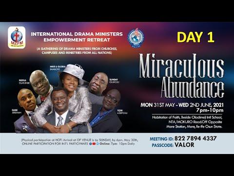 INTERNATIONAL DRAMA MINISTERS EMPOWERMENT RETREAT - MIRACULOUS ABUNDANCE  DAY 1