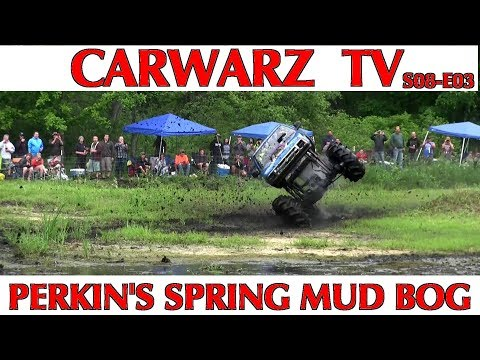 CARWARZ TV - S8E03 - Perkins Spring Mud Bog 2018 - Part 01