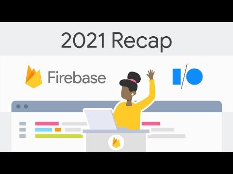 What's new in Firebase (2021) RECAP