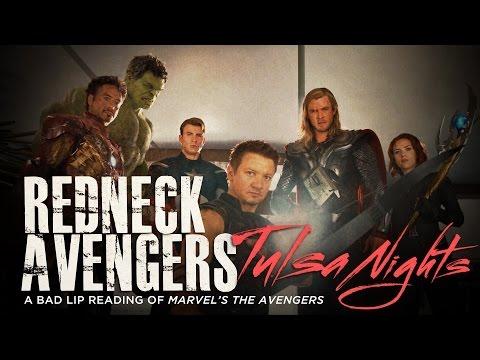"""REDNECK AVENGERS: TULSA NIGHTS"" — A Bad Lip Reading of Marvel's The Avengers - UC67f2Qf7FYhtoUIF4Sf29cA"