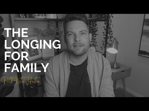 THE LONGING FOR FAMILY  REAL-TALK & PRAYER