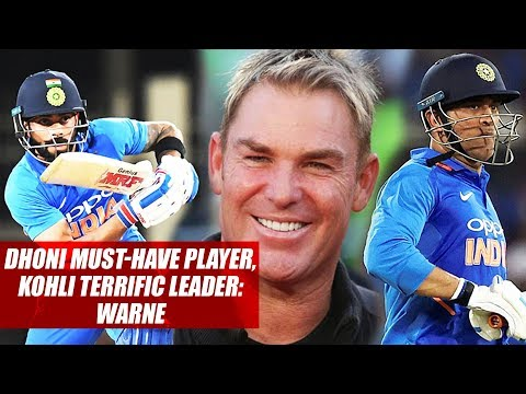 Dhoni Must-Have Player, Kohli Terrific Leader: Warne