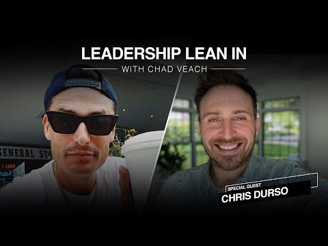 Leadership Lean In W/ Chris Durso