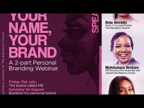 Personal Branding Webinar by The Elevation Church Jewels - Part 2