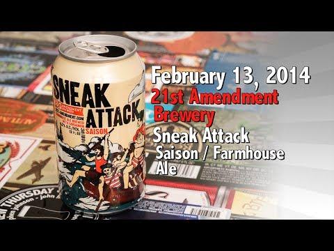February 13 : Sneak Attack : 21st Amendment Brewery
