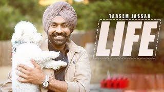 Life - Tarsem Jassar | New Punjabi Song | Latest Punjabi Songs 2019 | Punjabi Music | Gabruu