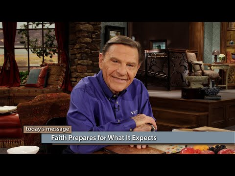 Faith Prepares for What It Expects
