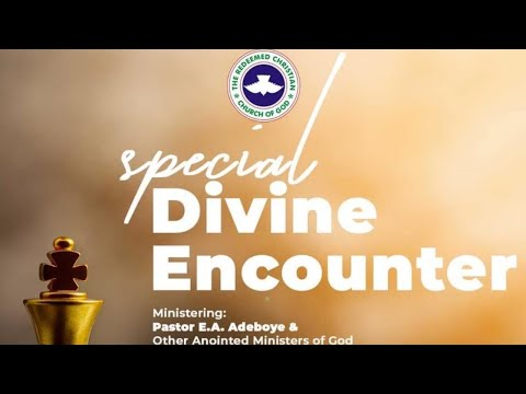 RCCG SPECIAL DIVINE ENCOUNTER 2021 - DAY 3
