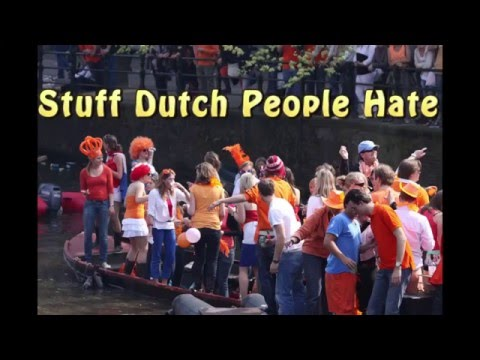 Stuff Dutch People Hate photo