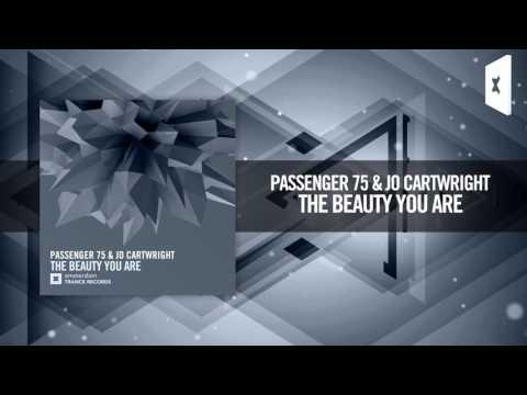 Passenger 75 & Jo Cartwright - The Beauty You Are [FULL]  (Amsterdam Trance) - UCsoHXOnM64WwLccxTgwQ-KQ
