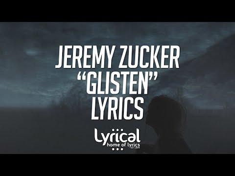 Jeremy Zucker - Glisten Lyrics - UCnQ9vhG-1cBieeqnyuZO-eQ