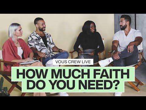 How Much Faith Do You Need?  Small Faith  VOUS CREW Live