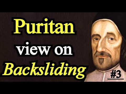Puritan Richard Baxter's View on Backsliding  - Michael Phillips Sermon 3/3