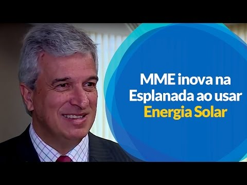 MME inova na Esplanada ao usar Energia Solar