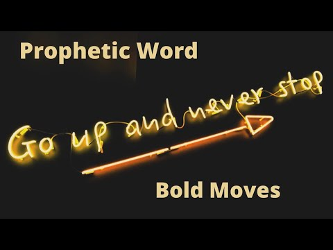 Prophetic Flow - BOLD MOVES