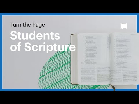 Turn the Page: Students of Scripture