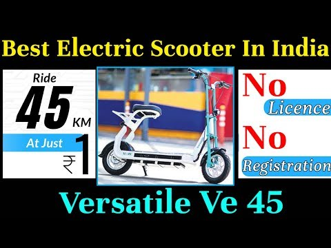 Rs 22,000 Best Electric Scooter in India - Versatile ve 45 Review