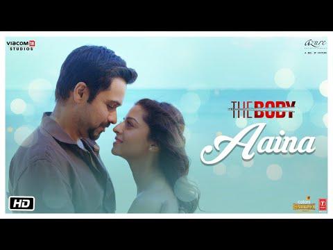 Aaina - The Body | Rishi K, Emraan H, Vedhika, Sobhita | Arko, Tulsi K, Aditya D